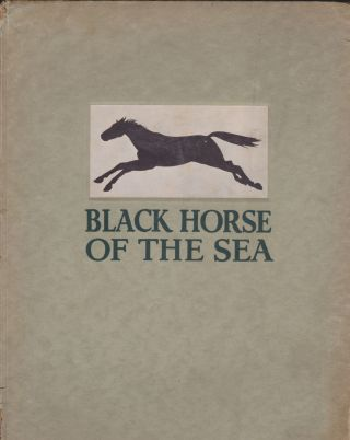 Black Horse Of The Sea. Robert D. MacMillen.