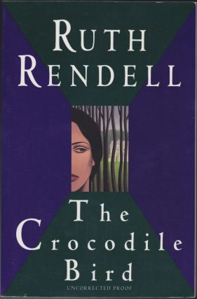 The Crocodile Bird. Ruth Rendell