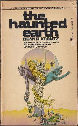 The Haunted Earth. Dean R. Koontz