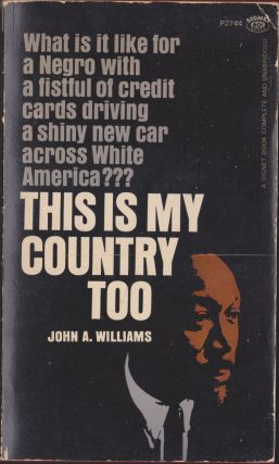 This Is My Country Too. John A. Williams.
