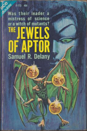 The Jewels of Aptor / Second Ending. Samuel R. Delany, James White