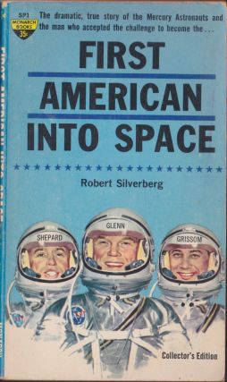 First American Into Space. Robert Silverberg