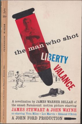 The Man Who Shot Liberty Valance. James Warner Bellah