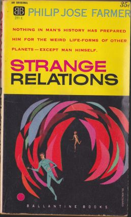 Strange Relations. Philip Jose Farmer