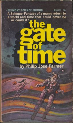 The Gate Of Time. Philip Jose Farmer.