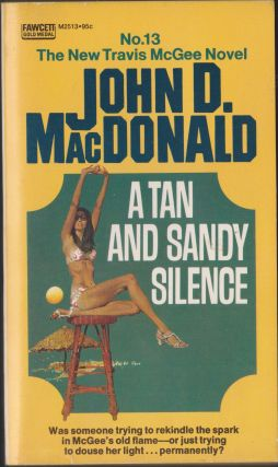 A Tan And Sandy Silence. John D. MacDonald