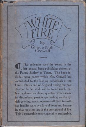 White Fire. Grace Noll Crowell