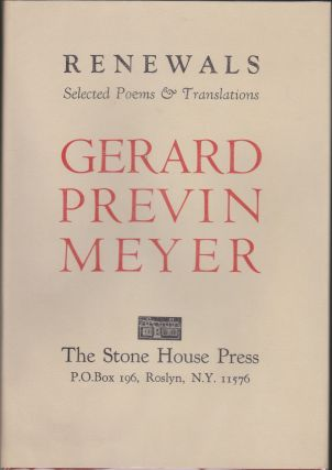 Renewals Selected Poems & Translations. Gerard Previn Meyer