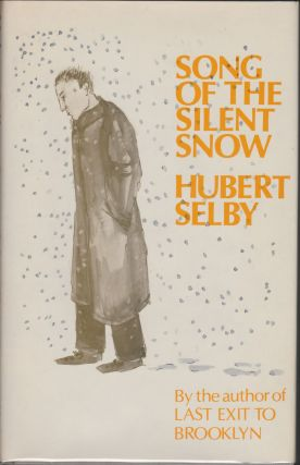 Song Of The Silent Snow. Hubert Selby, Jr.