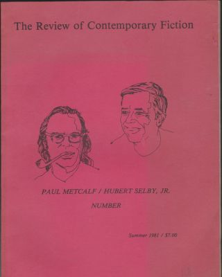 The Review Of Contemporary Fiction Vol. 1, No. 2, Paul Metcalf / Hubert Selby, Jr. John O'Brien.