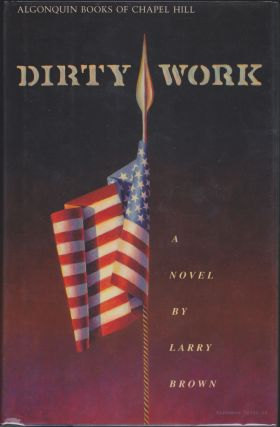 Dirty Work. Larry Brown