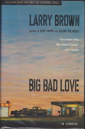 Big Bad Love. Larry Brown