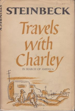 Travels With Charley, In Search Of America. John Steinbeck.