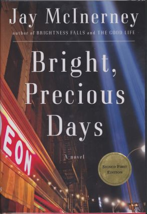 Bright, Precious Days. Jay McInerney.