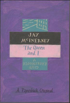 The Queen And I. Jay McInerney.