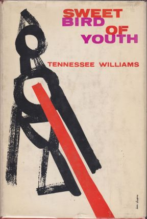 Sweet Bird Of Youth. Tennessee Williams