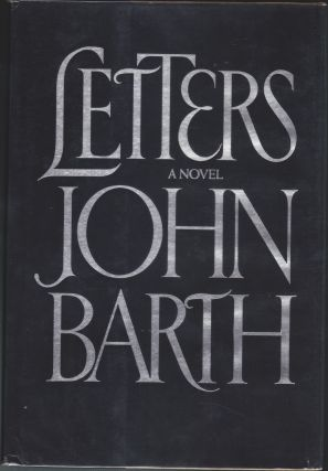 Letters, A Novel. John Barth