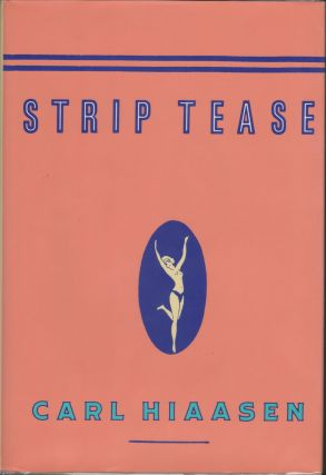 Strip Tease. Carl Hiaasen