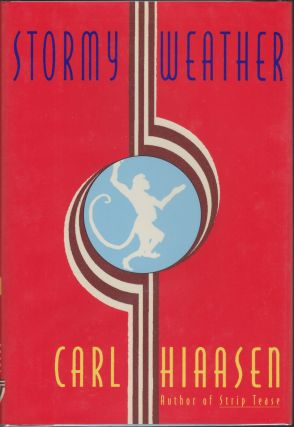 Stormy Weather. Carl Hiaasen
