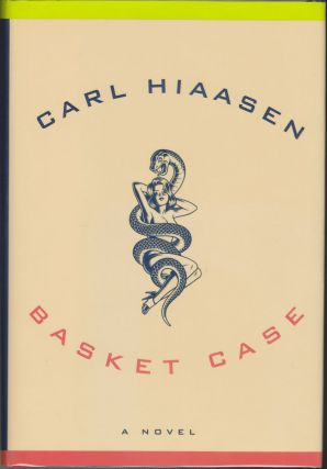 Basket Case. Carl Hiaasen
