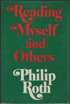 Reading Myself And Others. Philip Roth.