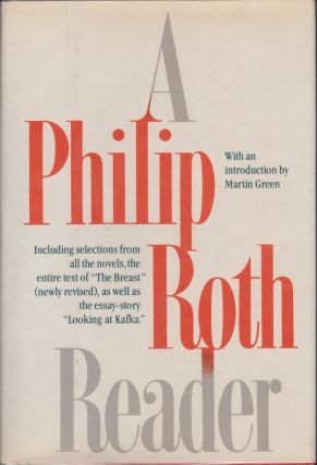 A Philip Roth Reader. Philip Roth.