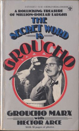The Secret Word Is Groucho. Groucho Marx, Hector Arce