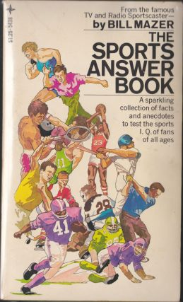 The Sports Answer Book. Bill Mazer