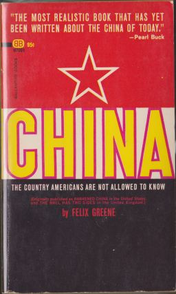 China, The Country Americans Are Not Allowed To Know. Felix Greene