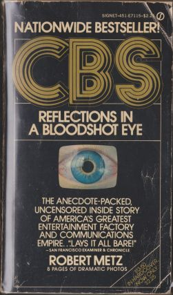 CBS Reflections In A Bloodshot Eye. Robert Metz