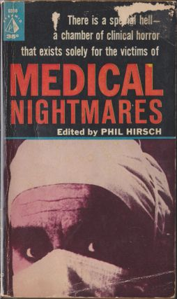 Medical Nightmares. Phil Hirsch