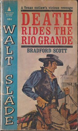 Death Rides The Rio Grande. Bradford Scott