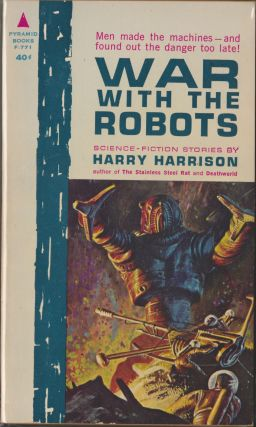 War With The Robots. Harry Harrison
