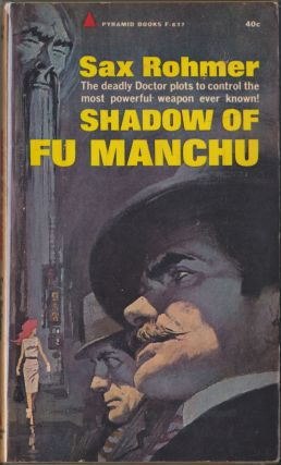 Shadow Of Fu Manchu. Sax Rohmer