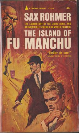 The Island Of Fu Manchu. Sax Rohmer
