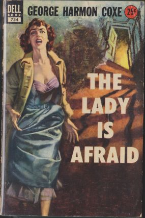 The Lady Is Afraid. George Harmon Coxe