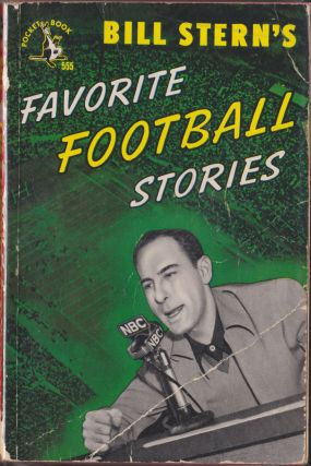 Bill Stern's Favorite Football Stories. Bill Stern