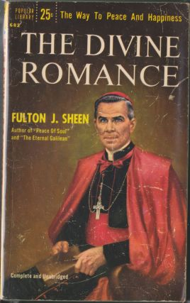 The Divine Romance. Fulton J. Sheen