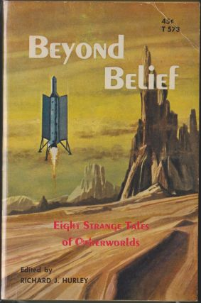 Beyond Belief. Richard J. Hurley