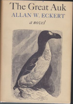 The Great Auk. Allan W. Eckert