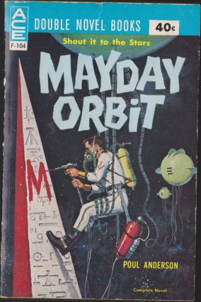 Mayday Orbit / No Man's World. Poul Anderson, Kenneth Bulmer