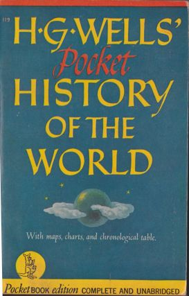 The Pocket History Of The World. H. G. Wells