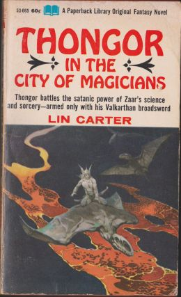 Thongor In The City Of Magicians (Thongor 4). Lin Carter