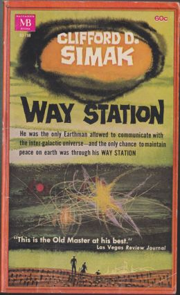 Way Station. Clifford D. Simak