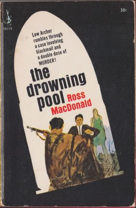 The Drowning Pool. Ross MacDonald
