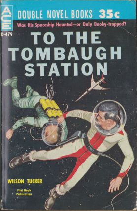 Earthman, Go Home! / To The Tombaugh Station