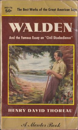 Walden or, Life in the Woods AND On The Duty Of Civil Disobedience. Henry David Thoreau