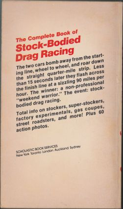 The Complete Book Of Stock-Bodied Drag Racing