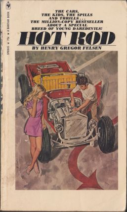 Hot Rod. Henry Gregor Felsen
