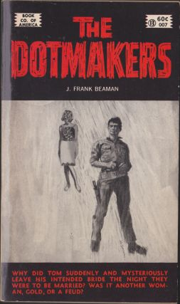 The Dotmakers. J. Frank Beaman